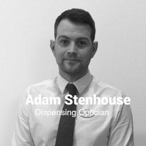 Adam Stenhouse, Dispensing Optician, Egans Opticians