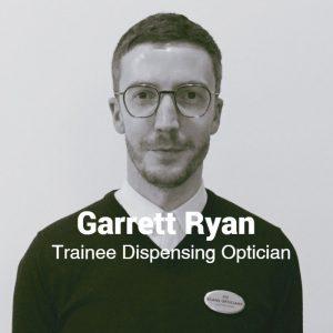 Garrett Ryan, Dispensing Optician, Egans Opticians