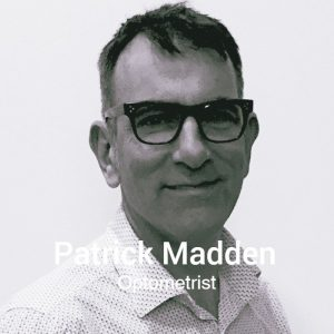 Patrick Madden - Optomoterist, Egans Opticians